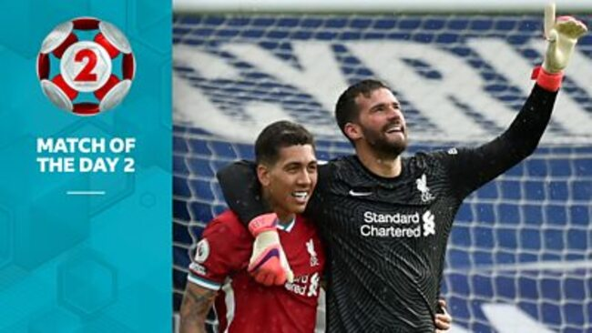 Alisson's goal: Watch Alisson's 'remarkable' Liverpool goal on Match of the Day 2