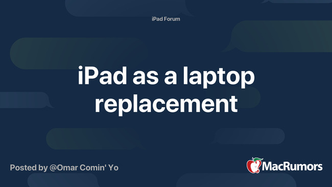 iPad as a laptop replacement