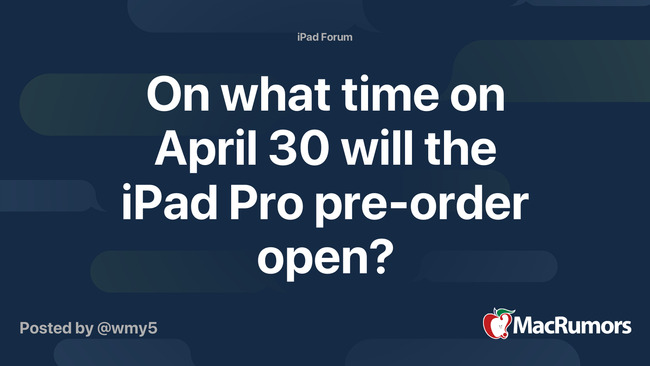 On what time on April 30 will the iPad Pro pre-order open?